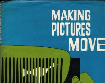 Making Pictures Move + Harry Helfman + Willard Goodman + 1969 + Vintage Craft Book