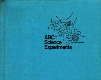 ABC Science Experiments + Harry Milgrom + Donald Crews + 1970 + Vintage Science Book