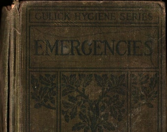 Gulick Hygiene Series Emergencies + Kentucky Contract Editions + Charlotte Vetter Gulick + 1909 + Vintage Reference Book