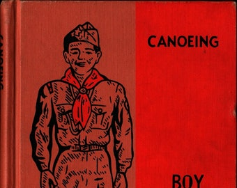 Canoeing Merit Badge Series + Boy Scouts of America + 1959 + Vintage Kids Book