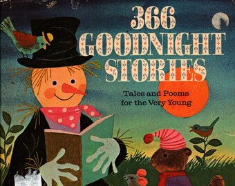 366 Goodnight Stories: Tales and Poems for the Very Young a Golden Book * Esme Eve, Jill Franksen, Gwyneth Mamlok * 1969 * Vintage Kids Book