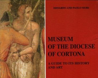 Museum of the Diocese of Cortona + Edoardo and Paolo Mori + 1998 + Vintage Art Book