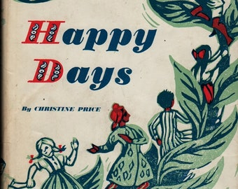 Happy Days * A Unicef Book of Birthdays, Name Days, and Growing Days * Christine Price * 1969 * Vintage Kids Book