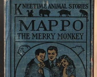 Mappo the Merry Monkey + Kneetime Animal Stories + Richard Barnum + Harriet H. Tooker + 1915 + Vintage Kids Book