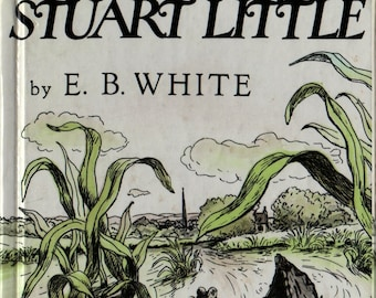 Stuart Little + E. B. White + Garth Williams + 1973 + Vintage Kids Book
