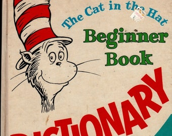 The Cat in the Hat Beginner Book Dictionary + P. D. Eastman + Dr. Seuss + 1964 + Vintage Kids Book