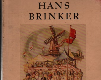Hans Brinker * Mary Mapes Dodge * Cyrus Leroy Baldridge * 1989 * Vintage Kids Book