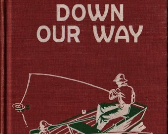 Down Our Way * Guy L. Bond * 1954 * Vintage Text Book