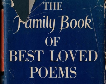 The Family Book of Best Loved Poems + 1952 + Vintage Poetry Book