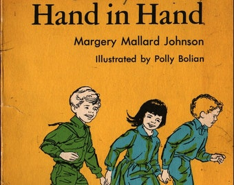 Hand in Hand + First Printing + Margery Mallard Johnson + Polly Bolian + 1966 + Vintage Kids Book