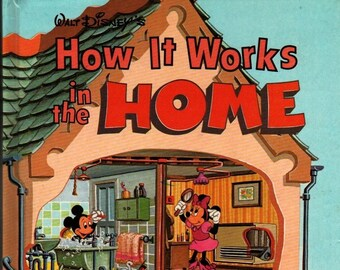 How It Works in the Home + Disney + Walt Disney + J. G. Ferguson + 1982 + Vintage Kids Book
