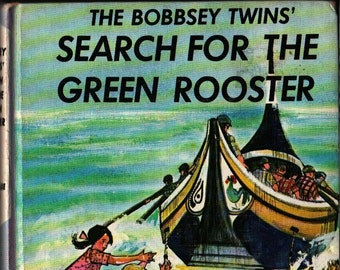 The Bobbsey Twins Search For the Green Rooster * Laura Lee Hope * Grosset & Dunlap * 1965 * Vintage Mystery Book