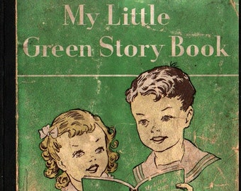 My Little Green Story Book * Odille Ousley and David H. Russell * Ruth Steed * 1948 * Vintage Kids Book