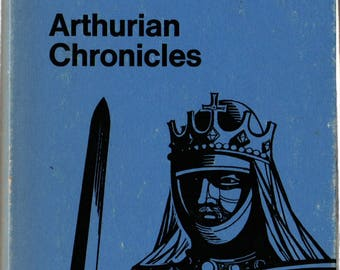 Arthurian Chronicles * Robert Wace and Layamon * 1976 * Vintage Literature Book