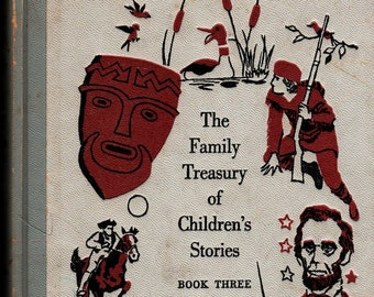 The Family Treasury of Children's Stories Book Three + Pauline Rush Evans + Donald Sibley + Doubleday & Company + 1956 + Vintage Kids Book
