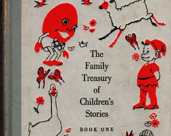 The Family Treasury of Children's Stories Book One * Robert Louis Stevenson, Grimm, A. A. Milne, Dr. Seuss * 1956 * Vintage Kids Book