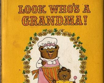 Look Who's a Grandma + dolli tingle + 1971 + Vintage Gift Book