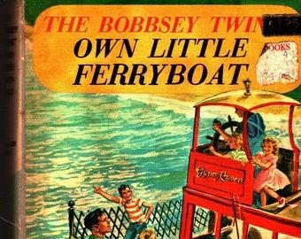 The Bobbsey Twins' Own Little Ferryboat * Laura Lee Hope * Grosset & Dunlap * 1956 * Vintage Kids Book