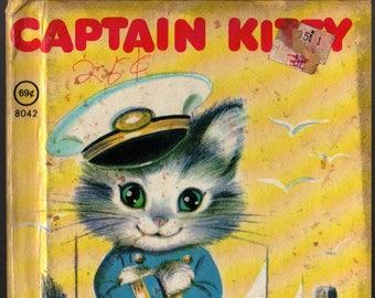 Captain Kitty a Rand McNally Junior Elf Book + Godfrey Lynn + Elizabeth Webbe + 1951 + Vintage Kids Book