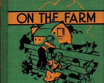On the Farm * Marion L. Langham * Noble and Noble Publishers, Inc. * 1951 * Vintage Text Book