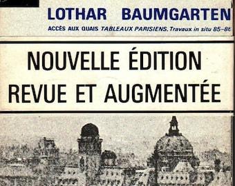 Accès aux quais. Tableaux Parisiens. Travaux in Situ 85-86 * Nouvelle Edition * Lothar Baumgarten * 1985 * Vintage Art Book