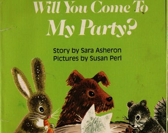 Will You Come To My Party + Sara Asherson + Susan Perl + 1982 + Vintage Kids Book