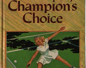 Champion's Choice A Falcon Book + John R. Tunis + 1940 + Vintage Teen Book