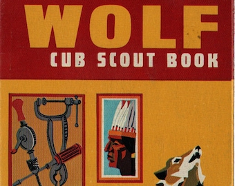 Wolf Cub Scout Book With Wolf Parents Supplement + 1967 + Vintage Kids Book