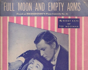 Full Moon and Empty Arms + Buddy Kaye and Ted Mossman + 1946 + Vintage Sheet Music