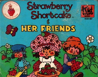 Strawberry Shortcake & Her Friends + 1980 + Vintage Record and Book