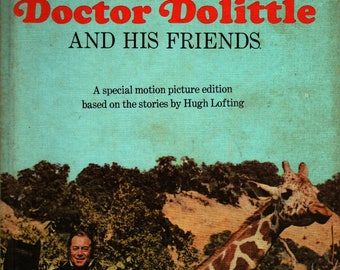 Doctor Dolittle and His Friends + Hugh Lofting (based on the writings of) + Leon Jason + 1967 + Vintage Movie tie-in Book