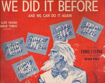 We Did It Before and We Can Do It Again + Cliff Friend and Charlie Tobias + 1941 + Vintage Sheet Music