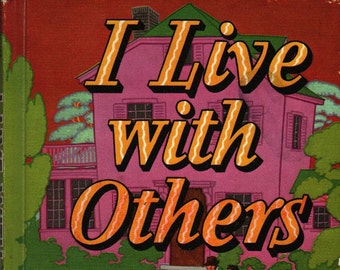 I Live With Others Singer Social Studies * C. W. Hunnicutt & Jean D. G * Guy Brown Wiser * 1957 * Vintage Kids Book