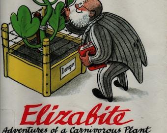 Elizabite Adventures of a Carnivorous Plant + H. A. Rey + 1990 + Vintage Kids Book