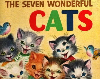 The Seven Wonderful Cats a Rand McNally Giant Book + Wallace Wadsworth + Elizabeth Webbe + 1956 + Vintage Kids Book