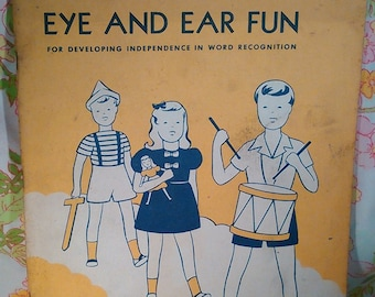 Eye and Ear Fun for Developing Independence in Word Recognition Book 1 + Clarence R. Stone + 1943 + Vintage Kids Book