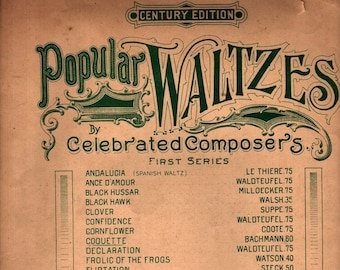 Coquette Popular Waltzes by Celebrated Composers First Series + Georges Bachmann + 1902 + Vintage Sheet Music