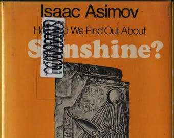 How Did We Find Out About Sunshine? + First Edition + Isaac Asimov + David Wool + 1987 + Vintage Science Book