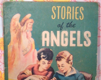 Stories of the Angels + Daniel A. Lord + 1948 + Vintage Kids Book