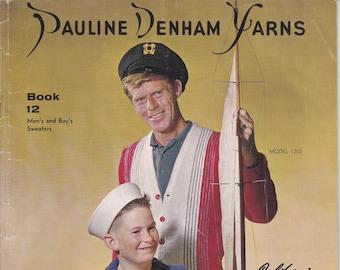 California Original Designs Pauline Denham Yarns Book 12 Men's and Boy's Sweaters + Vintage Knitting Patterns