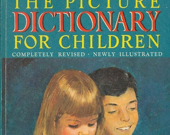 The Picture Dictionary For Children + Garnette Watters, S. A. Courtis, Doris & Marion Henderson and Barry Bart + 1968 + Vintage Kids Book
