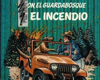 Don, El Guardabosque Y El Incendio * Spanish Language * Robert Whitehead * 1978 * Vintage Kids Book