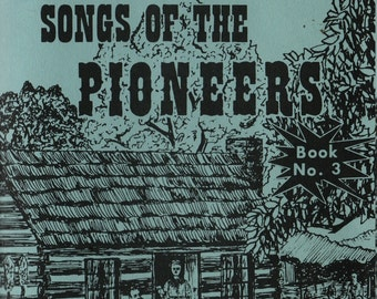 Albert E. Brumley's Songs of the Pioneers Book No. 3 + 1984 + Vintage Music Book