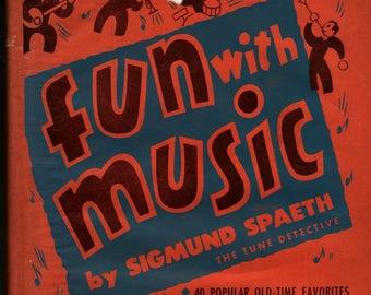 Fun With Music * Sigmund Spaeth * 1945 * Vintage Kids Book