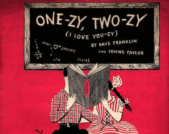 One-zy Two-zy (I Love You-zy) + Dave Franklin and Irving Taylor + 1946 + Vintage Sheet Music