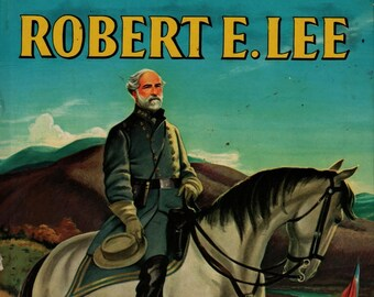 Robert E. Lee + David McDowell + William M. Hutchinson + 1953 + Vintage Kids Book