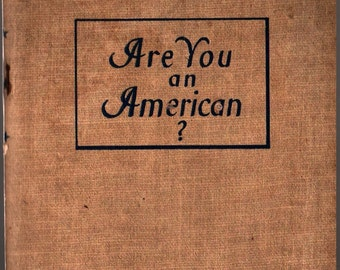 Are You An American? + 1947 + Vintage Book