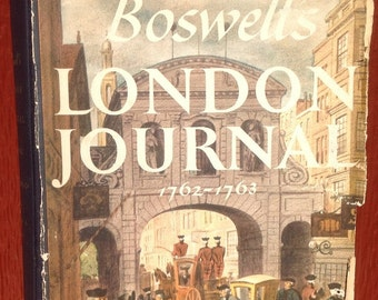 Boswell's London Journal 1762-1763 – First Edition + James Boswell + 1950s + Vintage Book