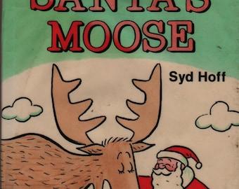 Santa's Moose + Syd Hoff + 1979 + Vintage Kids Christmas Book