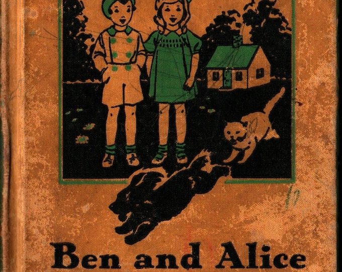 Featured listing image: Ben and Alice: The Friendly Hour Primer + Ruth Bennett and Sue Runyan + 1935 + Vintage Kids Book